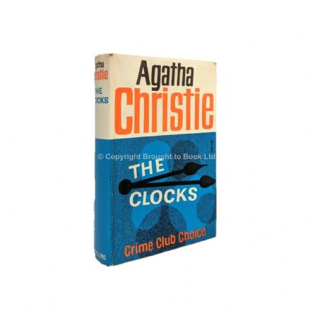 The Clocks by Agatha Christie First Edition The Crime Club Collins 1963